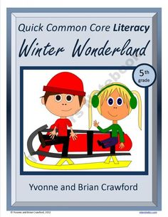 Winter Quick Common Core Literacy (5th grade) product from Yvonne-Crawford on TeachersNotebook.com