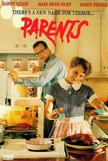 """""""Parents""""  starring Randy Quaid and MaryBeth Hurt.  Little boy in the 50s notices his parents are Cannibals!  Quaid at his Creeeeepiest. Good soundtrack and lots of 50s stuff..."""