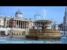 Short video showing Trafalgar Square in London, from http://www.londondrum.com/cityguide/trafalgar-square.php