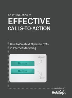 Be a CTA master! Download here: http://www.hubspot.com/how-to-create-effective-calls-to-action/