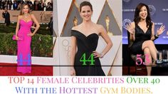 TOP 14 Female Celebrities Over 40 With the Hottest Gym Bodies