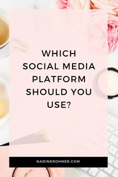 Find out how to save time and be on the right social media platform