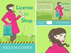 License to Shop by Kelly McClymer | The Book Cover Bakery