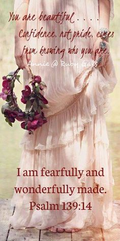Good morning/afternoon dear friend!  YOU ARE BEAUTIFUL.....confidence, not pride comes from knowing who you are in Christ. I pray you have a beautiful day today, enjoying the loving presence of our Lord Jesus. With much love and hugs. Noni. xoxo