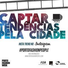 """Fashion People – """"Captar tendências pela Cidade"""" apresenta nesta edição a categoria Instagram!  Saiba como participar, aqui: http://www.portofashionpeople.com/  #portofashionpeople"""