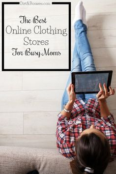 Fight the Mom Funk with new clothes without leaving your home. Here are some of the best online clothing stores out there!