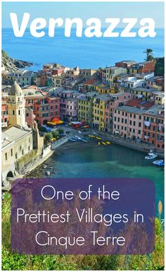 Colorful buildings, picturesque harbor, delicious wine and gelato | There are countless reasons why you should visit Vernazza in Cinque Terre, Italy