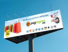 Outdoor do intermediador de pagamentos PagSeguro - muito utilizado em sites de e-commerce