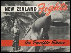 "Poster shows words superimposed on a black and white photograph of an air pilot standing on the wing of a war plane (probably a Curtiss ""Tomah. Vintage Ephemera, Wwii, 1940s, New Zealand, Tourism, Washington, Advertising, Australia, Sky"