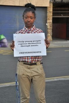 I help young people express themselves through music  #reverseriots