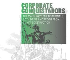 The new conquistadors making their presence felt at COP20 in Peru | Corporate Europe Observatory, Dec 2014