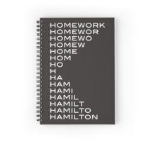 Hamilton > homework Spiral Notebook
