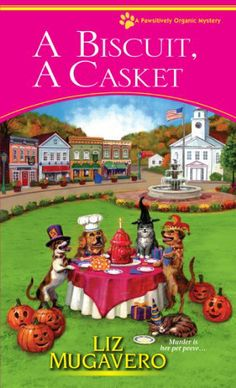 A Biscuit, a Casket (A Pawsitively Organic Mystery) by Liz Mugavero,http://www.amazon.com/dp/0758284802/ref=cm_sw_r_pi_dp_IhRFsb1CCM16DJ8D