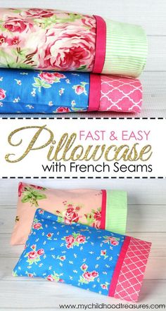 How to make a pillowcase with french seams in 3 sizes! Pretty borders too. Click through to read the whole post and get the cutting and sewing instructions. Even beginners will be able to make these.