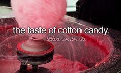 The taste of cotton candy