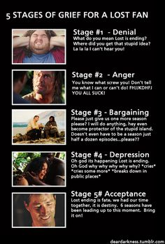 Stages of grief LOST. Love this!!! So true...
