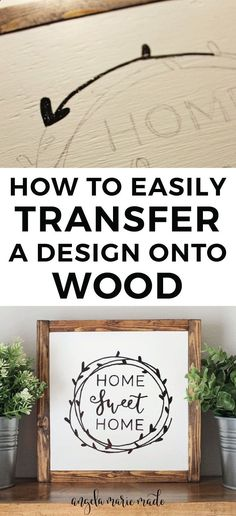 Teds Wood Working How to easily transfer a design onto wood with just a pencil! Easy DIY Wood Sign and DIY wedding signs. Home Sweet Home Sign. Click to get the tutorial! Get A Lifetime Of Project Ideas & Inspiration!