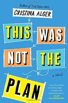 This Was Not the Plan: A Novel von Cristina Alger https://www.amazon.de/dp/150110375X/ref=cm_sw_r_pi_dp_x_eXQFybPKKF6D1