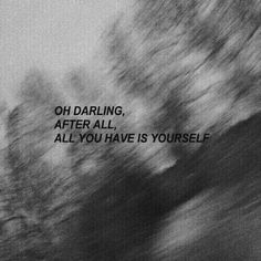 #phrases #frases #alone #sorry #darling #yourself