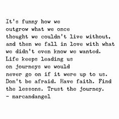 Trust The Journey {one of my favorite quotes by Angel Chernoff} - Relationship Funny - Trust The Journey {one of my favorite quotes by Angel Chernoff} The post Trust The Journey {one of my favorite quotes by Angel Chernoff} appeared first on Gag Dad. Motivational Quotes, Funny Quotes, Inspirational Quotes, It's Funny, The Words, Cool Words, Great Quotes, Quotes To Live By, Super Quotes