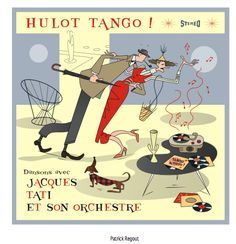 """""""Hulot Tango""""-- dance music with Jacques Tati and his orchestra."""