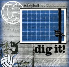Volleyball: Dig It – Premade Scrapbook Page – Scrapbooking Senior Scrapbook Ideas, School Scrapbook Layouts, Scrapbooking Layouts, Digital Scrapbooking, Graduation Scrapbook, Paper Bag Scrapbook, 12x12 Scrapbook, Scrapbook Sketches, Kiwi Lane Designs