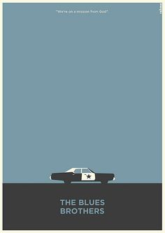 """Brothers Blues Brothers: """"We're putting the the band back together. We're on a mission from god.""""Blues Brothers: """"We're putting the the band back together. We're on a mission from god. Minimal Movie Posters, Cinema Posters, Blues Brothers Movie, Alternative Movie Posters, Film Serie, Minimalist Poster, Grafik Design, Great Movies, I Movie"""