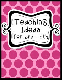 A Pinterest board full of ideas, tips, freebies, and quality resources just for 3rd - 5th grade classrooms!