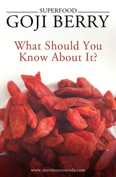 Beauty and Healthcare: What should you know about Goji.