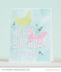 Handmade card from Stephanie Klauck featuring Happy Birthday to You, Flutter of Butterflies - Solid, and Blueprints 15 Die-namics #mftstamps