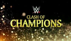 Clash of Champions 2017 is an upcoming professional wrestling pay-per-view (PPV) Raw Wrestling, Wrestling Videos, Wrestling News, Clash Of Champions, Wwe Champions, Wwe Ppv, Wwe Raw Videos, Weekend Film, Musica