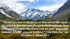 Photos, Quran, Images, Quotes, wallpapers, Pictures, verses, Islamic, Koran, Quranic, quotations, wisdom, Allah, Islam, Life, Inspirational, Muslim, Holy, Surah, Sura, Chapter, Ayats, Baqara, Baqarah, cow,  challenge, God, challenging, download, free, beautiful, desktop, computer,  backgrounds, HD, Nature,  motivational, best, inspiring, wall, paper, quranquotes, wallpaper, posters, thoughts, nice,  wide, screen, Facebook, with, words, cute, phrases, mountains, hills, geographical…