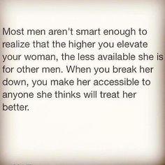 Most men aren't smart enough . . .