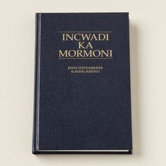 The Book of Mormon - XHOSA.       Want to know more? Go to mormon.org