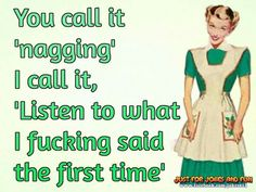 You call it nagging