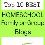 Top 10 Homeschool Family or Group Blogs