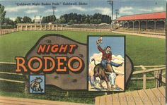 Caldwell Night Rodeo card - another great Idaho tradition.