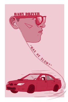 """""""Was he slow?"""" Print by emm yemm's shop print of baby and his Subaru from the movie baby driver Iconic Movie Posters, Iconic Movies, Film Posters, Good Movies, Baby Driver Poster, Film Baby Driver, Alternative Movie Posters, Photo Wall Collage, Minimalist Poster"""