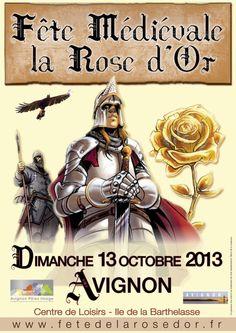 Fête médiévale de la Rose d'Or. Le dimanche 13 octobre 2013 à Avignon.