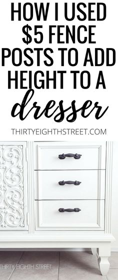 How To Use $5 Fence Posts To Add Height To Furniture! AMAZING! | Thirty Eighth Street
