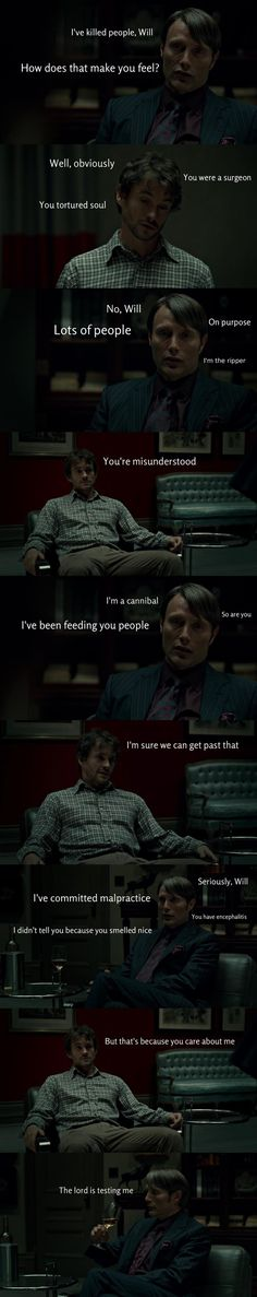 OMG These are too much. Hannibal funnies....Do you understand yet Will??? LOL