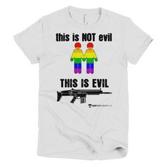 This Is Not Evil This Is Evil - Various Women's and men's sizes - in white, black, red, pink, blue, green and yellow and many more ...
