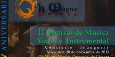 Oh Magna Mvsica celebra su XV Aniversario con el II Festival de música vocal e instrumental