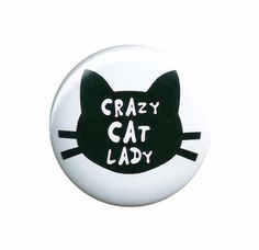 Crazy Cat Lady Pinback Button Badge Pin from TheStickerGal on Etsy. Saved to Badges Buttons Pins. Crazy Cat Lady, Crazy Cats, Button Badge, Pin And Patches, Cat Lovers, Kitten, Funny Memes, Badges, Pinback Buttons