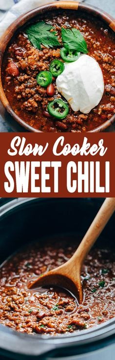 Slow Cooker Sweet Chili is how we get through the cold months. It's got the best flavor! #chili #sweetchili #crockpotchili #soup