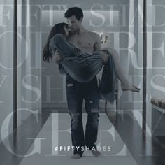 Carry me.   Fifty Shades of Grey   In Theaters Valentine's Day