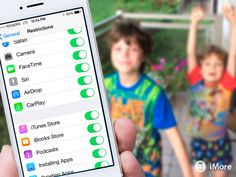 How to use parental controls on iPhone and iPad: The ultimate guide