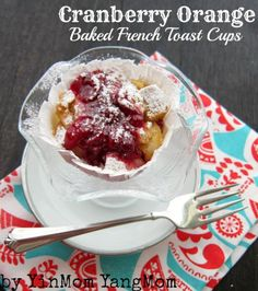 Cranberry-Orange Baked French Toast Cups