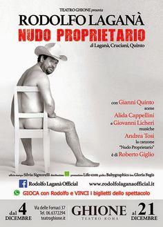 """TG Musical e Teatro in Italia: Rodolfo Laganà al Teatro Ghione con """"Nudo propriet..."""