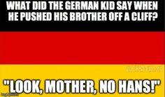 What did the German kid say